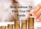 Best Avenue To Park Your PF Funds