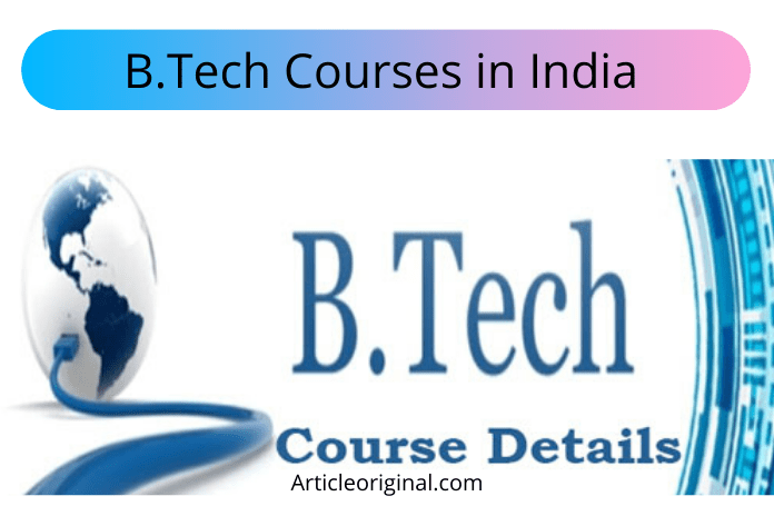 B.Tech Courses in India