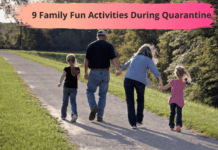 Family Fun Activities During Quarantine
