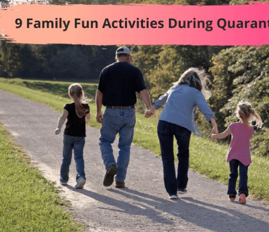 Family Fun Activities During Quarantine